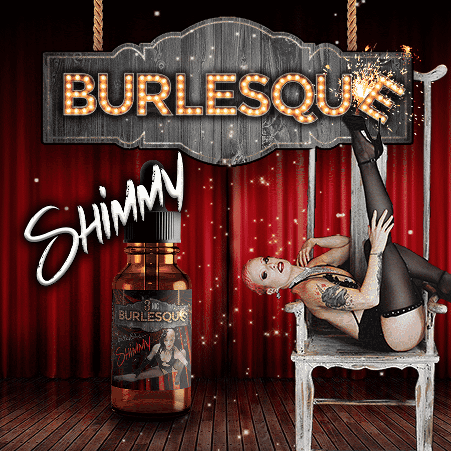 Burlesque - Shimmy - CravingVapes