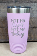 Load image into Gallery viewer, Not My Circus Not My Monkeys Tumbler - Simply Susan's