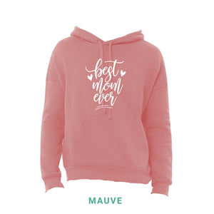 Best Mom Ever Hooded Sweatshirt