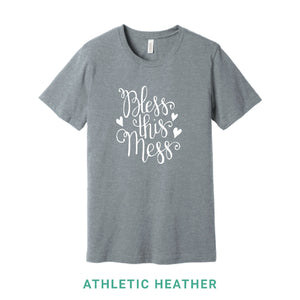 Bless This Mess Crew Neck T-Shirt