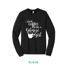 Load image into Gallery viewer, Coffee Like A Gilmore Girl Crewneck Sweatshirt