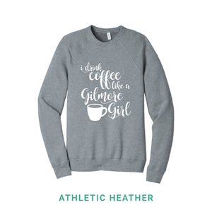 Coffee Like A Gilmore Girl Crewneck Sweatshirt