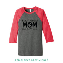 Load image into Gallery viewer, Every Great Mom Baseball T-Shirt