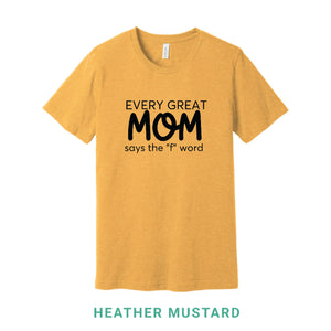 Every Great Mom Crew Neck T-Shirt