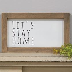 Let's Stay Home Framed Sign