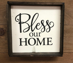 6x6 Bless Our Home Handmade Framed Sign - Simply Susan's