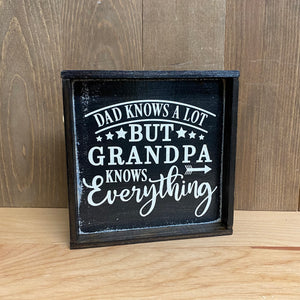 6x6 Dad Knows A lot Grandpa Handmade Framed Sign