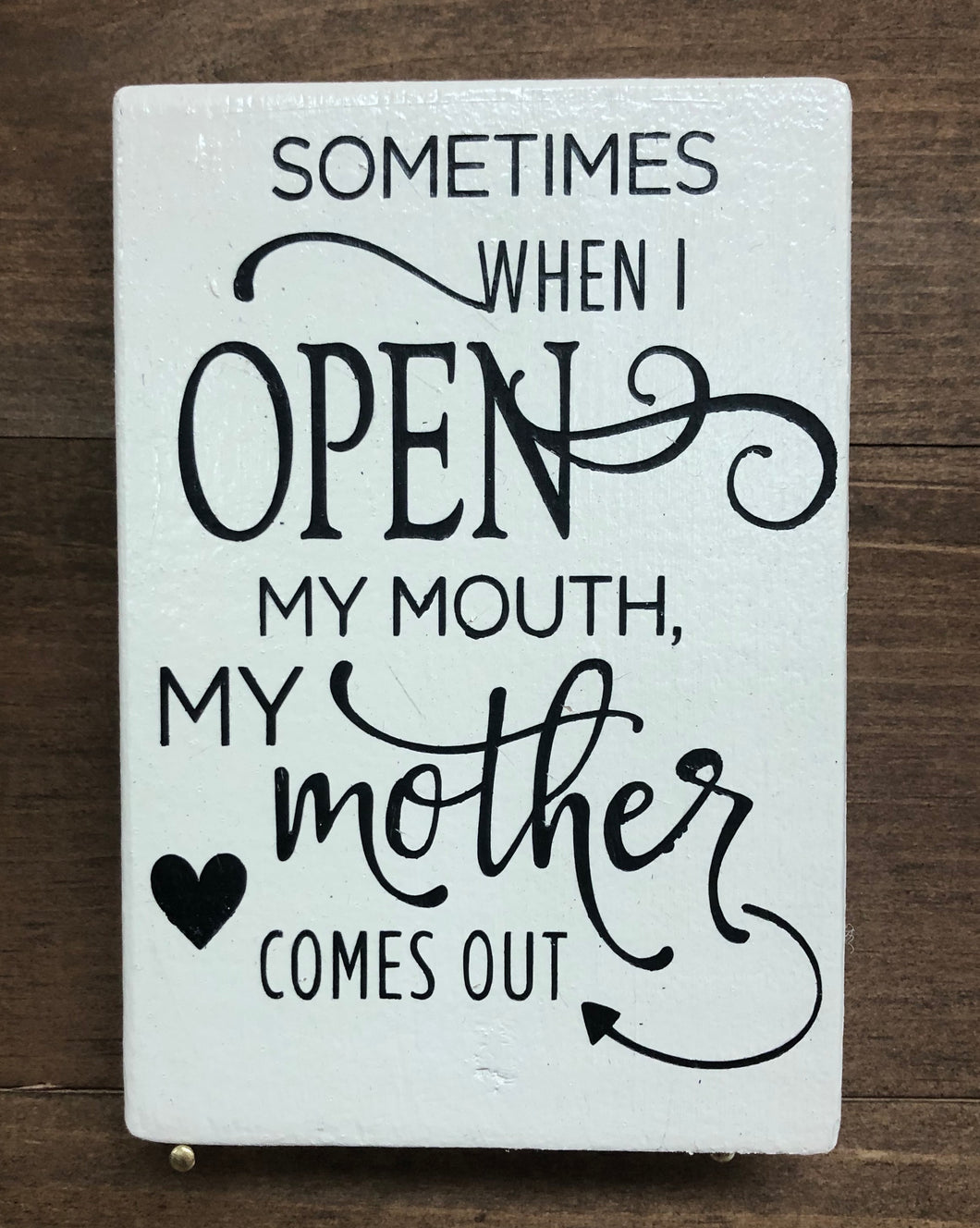 3x5 Open My Mouth Handmade Sign