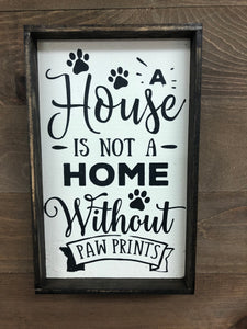 6x9 House Is Not A Home Handmade Framed Sign