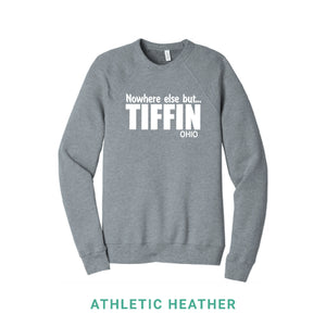 Nowhere Else But Tiffin Crewneck Sweatshirt