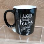 Load image into Gallery viewer, I Laughed So Hard Mug - Simply Susan's