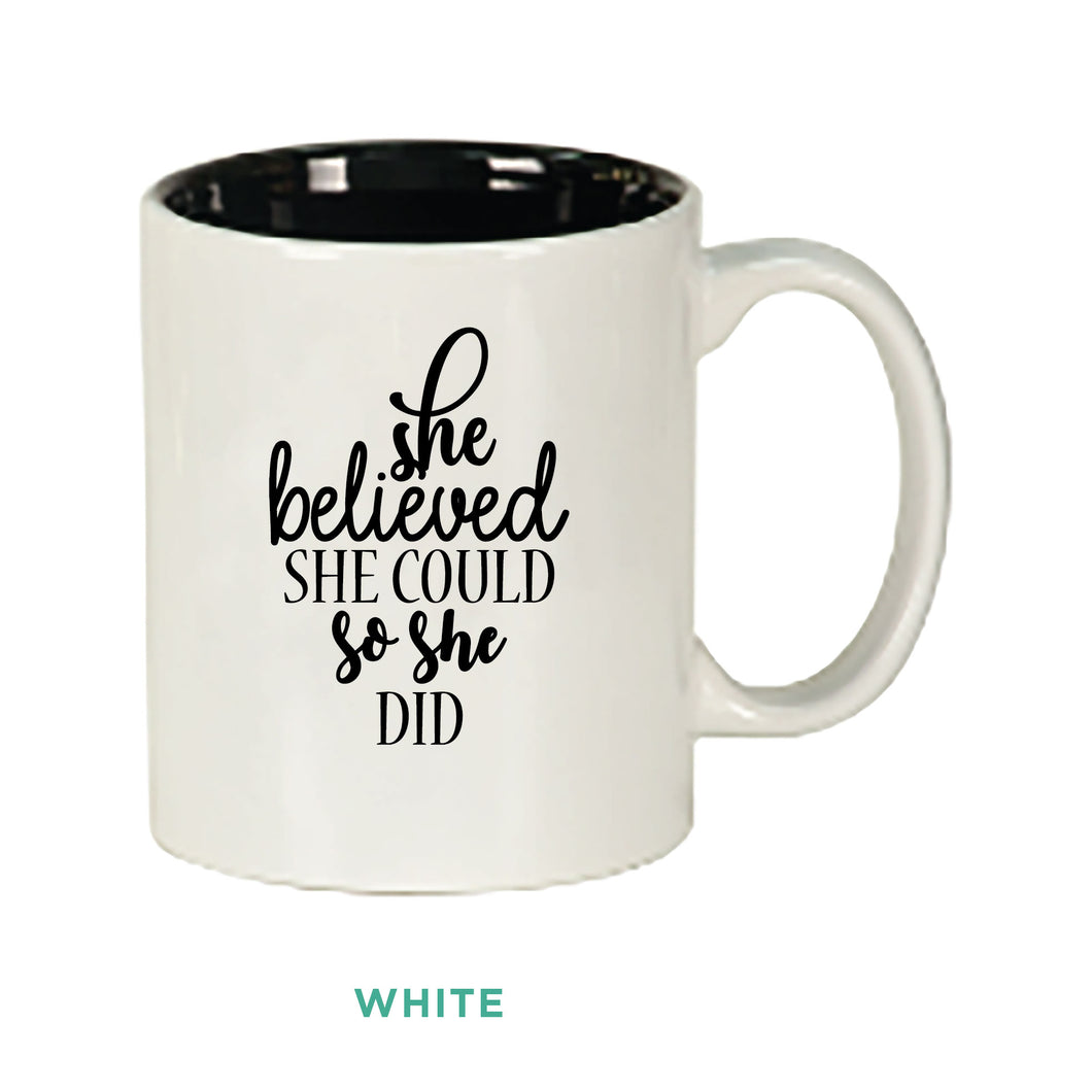 She Believed She Could But She Was Tired Mug