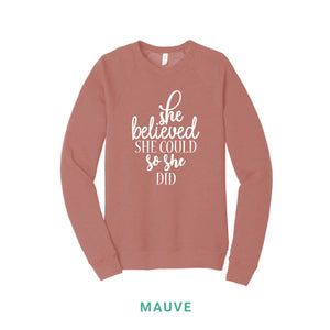 She Believed She Could So She Did Crewneck Sweatshirt