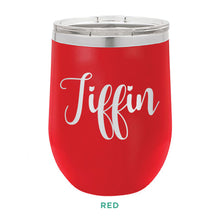 Load image into Gallery viewer, Tiffin Script 12oz Wine Tumbler