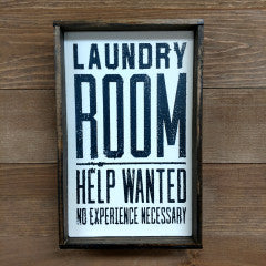 6X9 Laundry Room Help Wanted Handmade Framed Sign - Simply Susan's