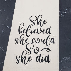 She Believed She Could Tea Towel - Simply Susan's