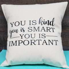 18x18 You Is Kind Pillow - Simply Susan's