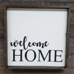 9x9 Welcome Home Handmade Sign