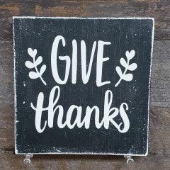 6x6 Give Thanks Black Handmade Sign - Simply Susan's