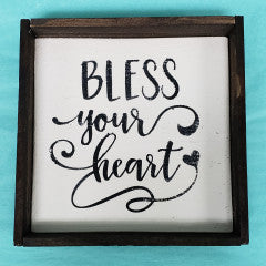 6x6 Bless Your Heart Handmade Framed Sign - Simply Susan's