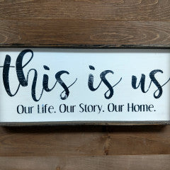 7x17 This is Us Large Framed Sign - Simply Susan's