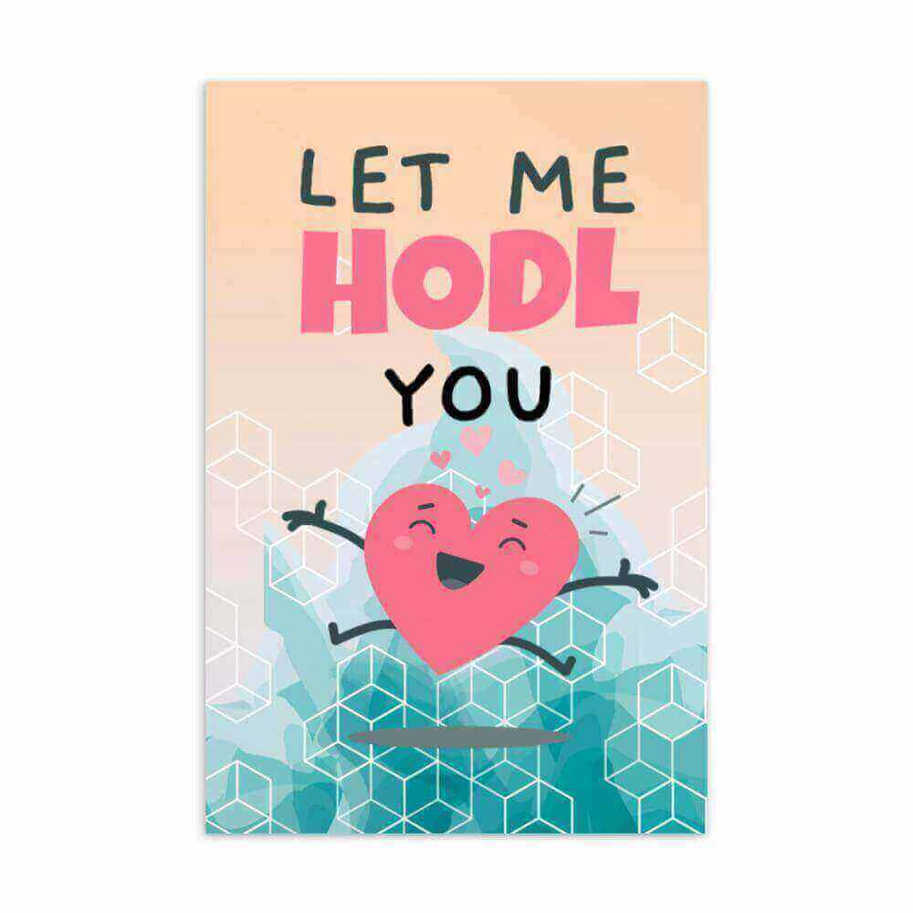 Let meHodl You Valentines day Postcard