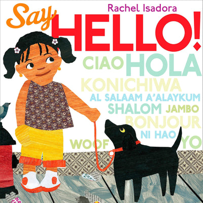 Say Hello! Hardcover – Illustrated