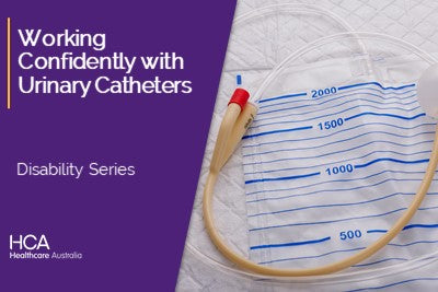 Working Confidently with Urinary Catheters (DS)