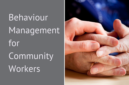 Behaviour Management for Community Workers