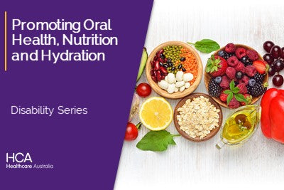 Promoting Oral Health, Nutrition and Hydration (DS)