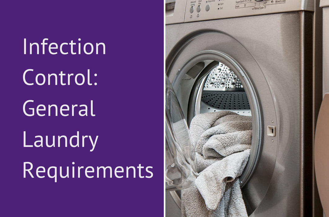 Infection Control: General Laundry Requirements (Residential Aged Care)