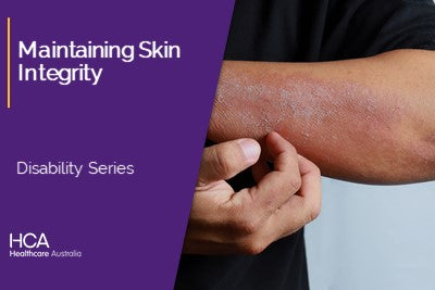 Maintaining Skin Integrity (DS)