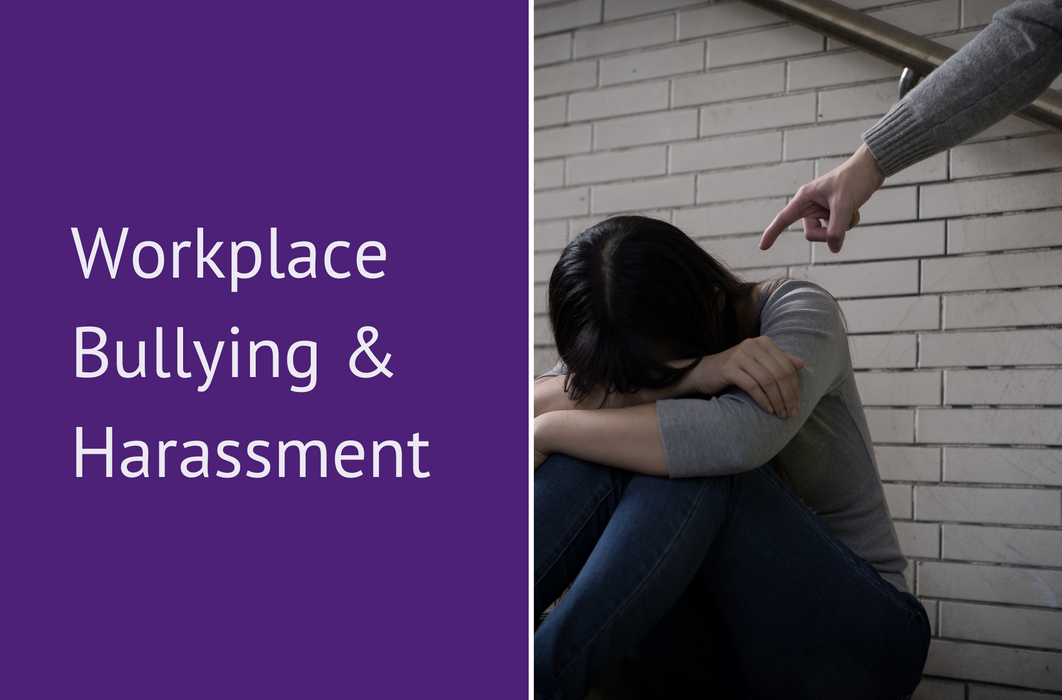 Workplace Bullying & Harassment