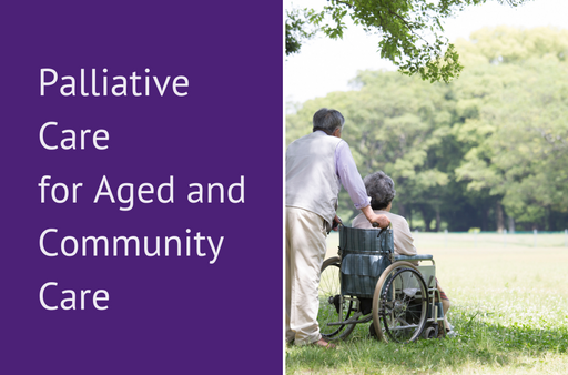 Palliative Care for Aged and Community Care