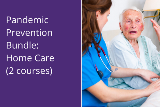 Pandemic Prevention Bundle: Home Care (2 courses)