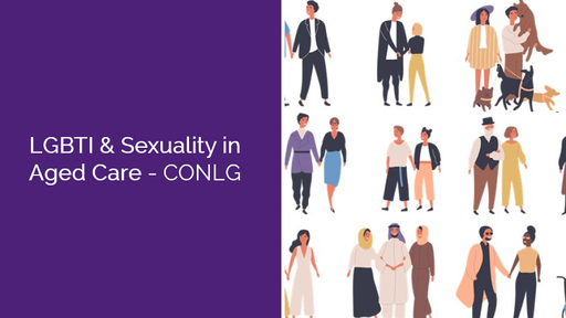 LGBTI and Sexuality in Aged Care