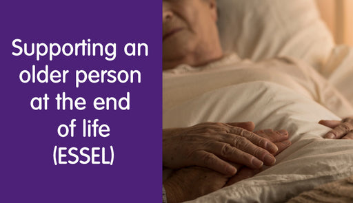 Supporting an Older Person at The End of Life