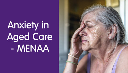Anxiety in Aged Care