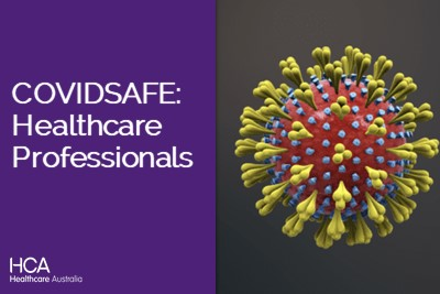 COVIDSAFE : Healthcare Professionals