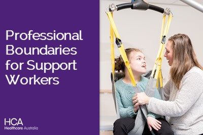 Professional Boundaries for Support Workers