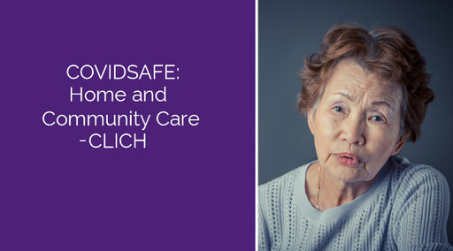 COVIDSAFE: Home and Community Care