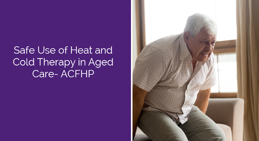 Safe Use of Heat and Cold Therapy in Aged Care