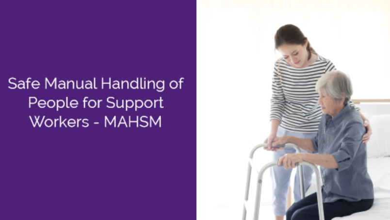 Safe Manual Handling of People for Support Workers