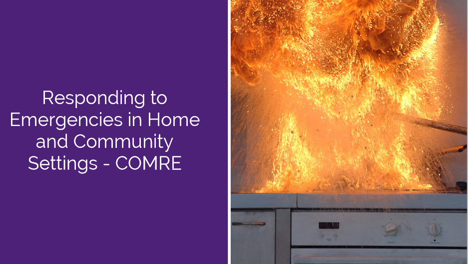 Responding to Emergencies in Home and Community settings