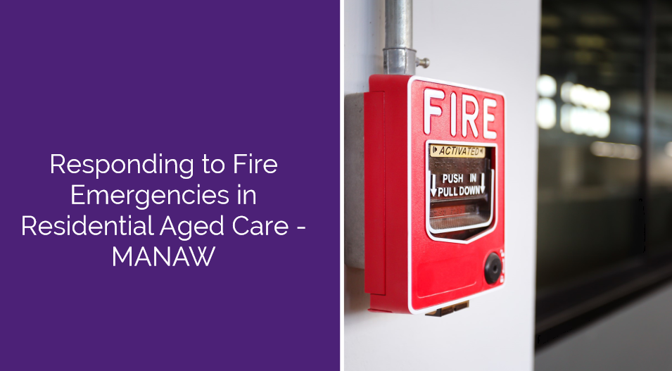 Responding to Fire Emergencies in Residential Aged Care