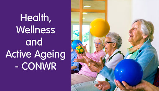 Health, Wellness and Active Ageing