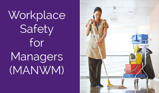 Workplace Safety for Managers