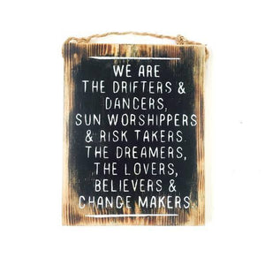 We are the Drifters ... Sign