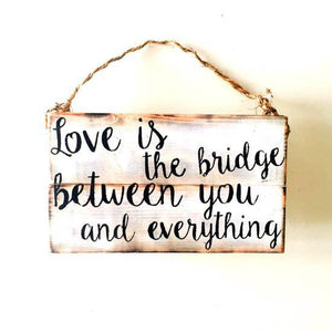 Love is the Bridge ... Sign