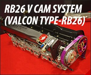HKS RB26 VCAM System Step1 (w/ Valcon RB) 22007-AN017